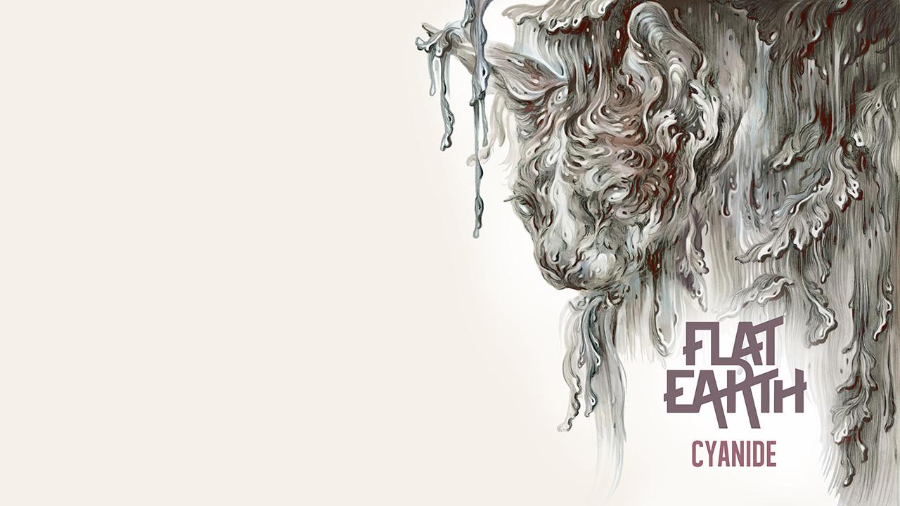 Flat Earth - Cyanide